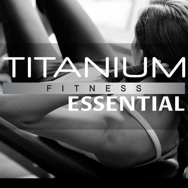 Titanium Fitness Essential